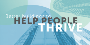 Better buildings to help people thrive, encourage movement