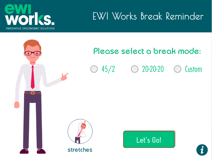 Break reminder desktop app with options 45/2, 20-20-20 and custom. Also a link to office stretches